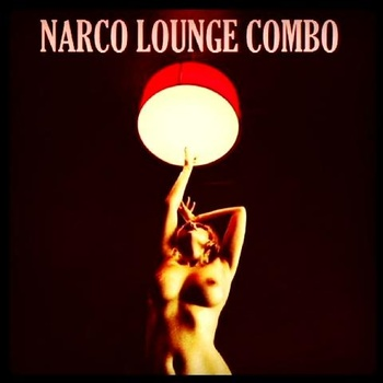 Narco Lounge Combo - A Girl Called Jazz