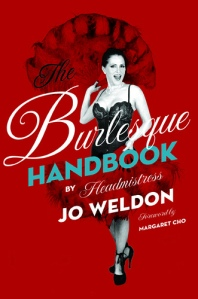 The Burlesque Handbook by Jo Boobs Weldon