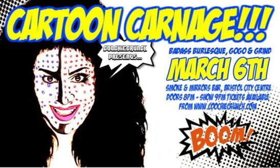 CoochieCrunch Presents: Cartoon Carnage, 6 March 2015, Bristol UK