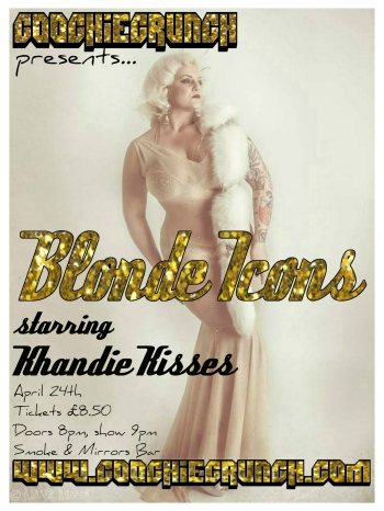 CoochieCrunch Presents: Blonde Iconoclasts 24 April 2015 at Smoke & Mirrors, Bristol, UK
