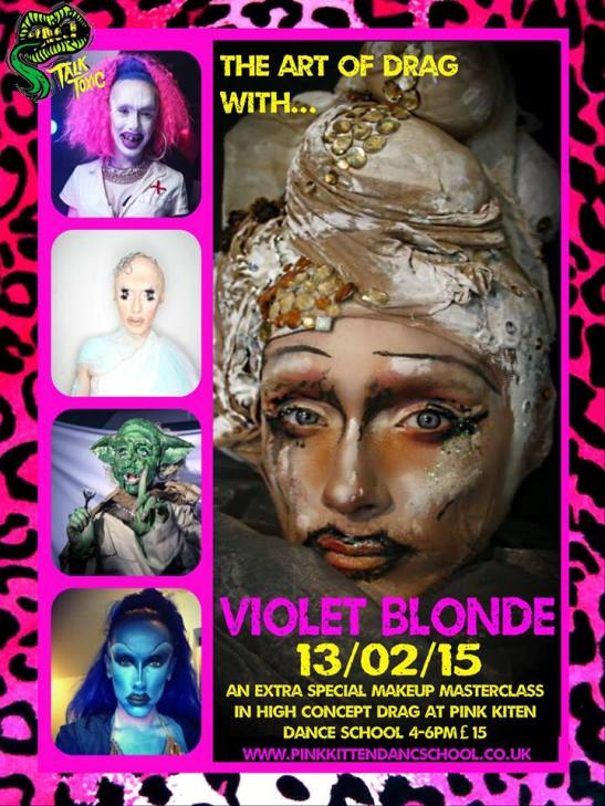 Talk Toxic Presents: Violet Blonde High Concept Drag Workshop