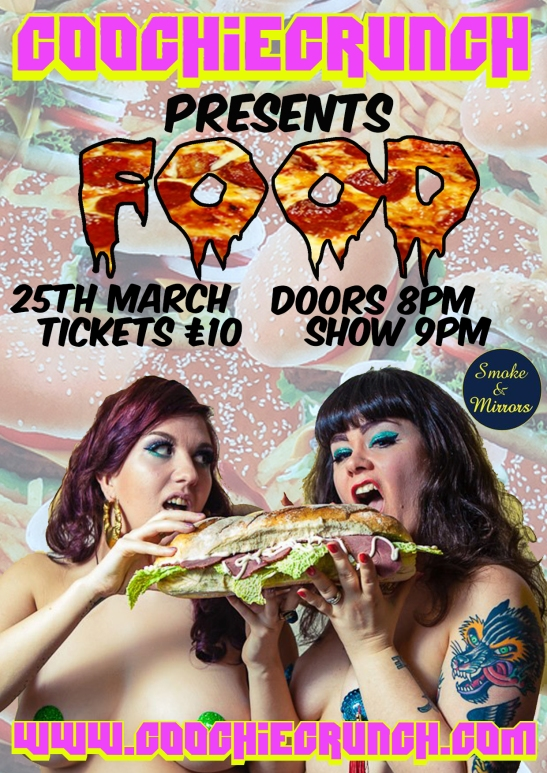 Bristol's Badass Burlesque Show CoochieCrunch Presents: FOOD Friday 25 March 2016 at Smoke & Mirrors, Bristol UK