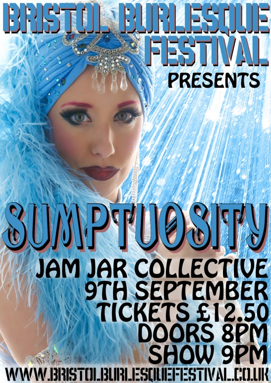 Bristol Burlesque Festival September 8-9-10 2016 SUMPTUOSITY